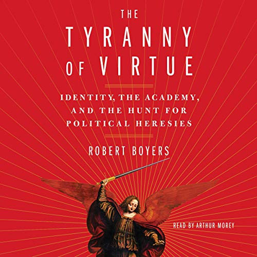 Couverture de The Tyranny of Virtue