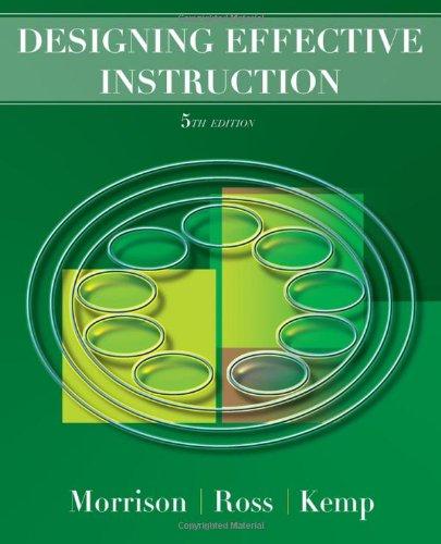 Designing Effective Instruction 5e