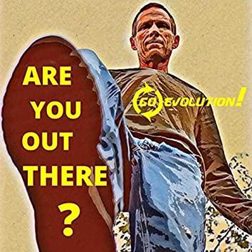 Are You out There