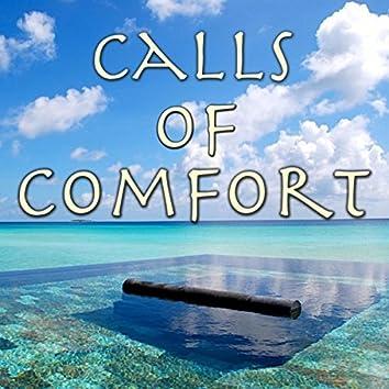Calls of Comfort