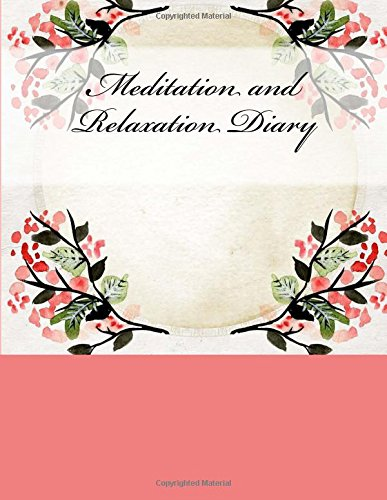 Meditation and Relaxation Diary