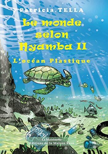 Le Monde selon Nyamba 2: L'Océan plastique
