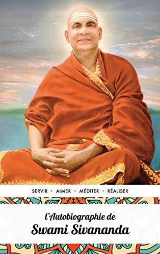 La Aŭtobiografio de Swami Sivananda