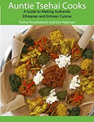 powerful Chef Tantezehai: The ultimate guide to Ethiopian and Eritrean cuisine