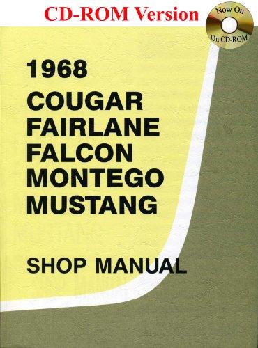 1968 Ford Cougar, Fairlane, Falcon, Montego, Mustang Shop Manual