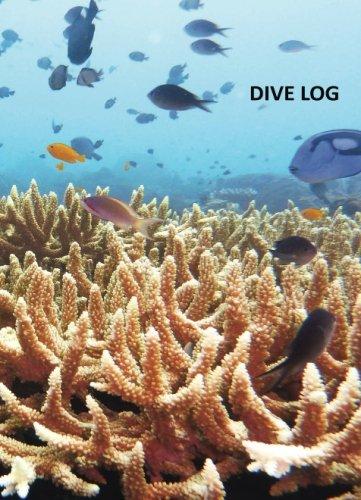 Dive Log-Buch - Tauchlogbuch: DIN A6 mit 80 Seiten