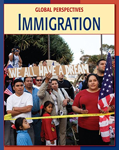 Immigration (21st Century Skills Library: Global Perspectives) (English Edition)