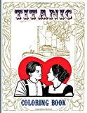 Titanic Coloring Book: Coloring Books For Kid And Adult