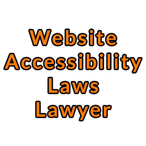 Website Accessibility Laws Lawyer