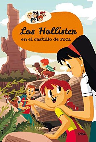 Los Hollister 3: Los Hollister en el castillo de roca (INOLVIDABLES)