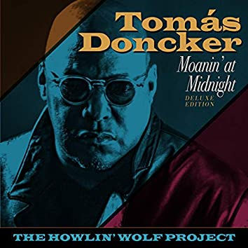 Moanin' at Midnight: The Howlin' Wolf Project