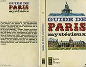 Guide de paris mysterieux - Tome 1