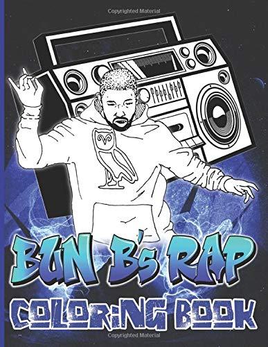 Bun B'S Rap Coloring Book: Excellent Coloring Books For Adults Bun B Rap (Book For Adults & Teens)