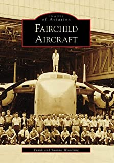 Fairchild Aircraft (MD) (Images of America)