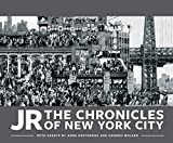 JR: The Chronicles of New York City: (Gift for Fans of JR, Contemporary Black and White Photography book, Coffee Table book)