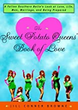 The Sweet Potato Queens' Book of Love by Jill Conner Browne (1999-01-19)