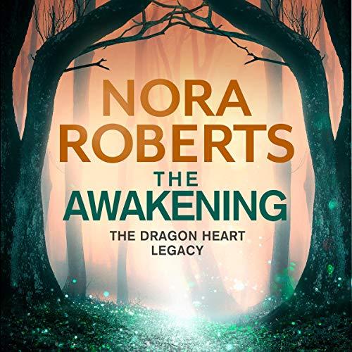 The Awakening: The Dragon Heart Legacy