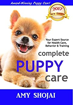 Complete Puppy Care by [Amy Shojai]