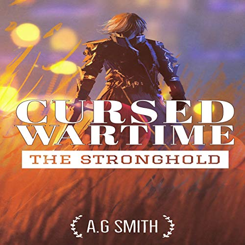 Cursed Wartime Audiobook By A.G Smith cover art