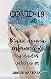 COVID-19 Diario de una enfermera de UVI
