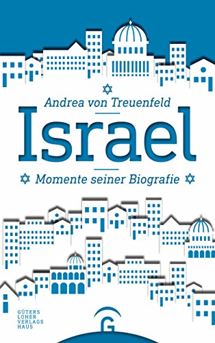 Israel: Momente seiner Biografie