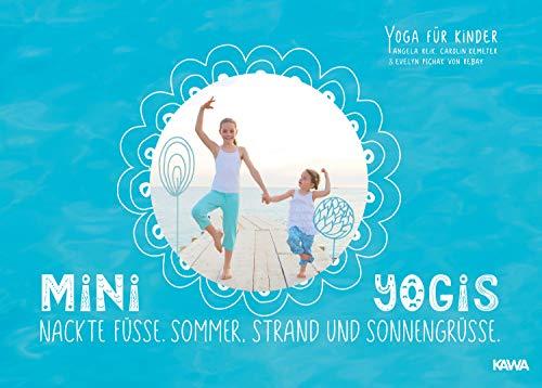 Buchseite und Rezensionen zu 'Mini-Yogis. Nackte Füsse, Sommer, Strand und Sonnengrüsse: Yoga für Kinder' von  Angela Reik