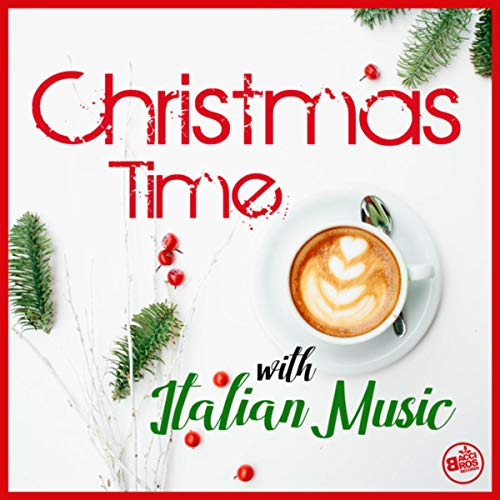 Christmas Time with Italian Music