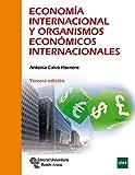 Economía internacional y organismos económicos Internacionales (Manuales)
