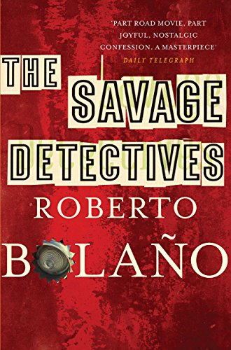The Savage Detectives (English Edition)
