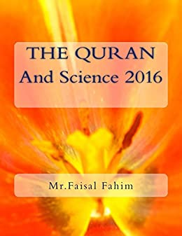 THE QURAN And Science 2016 Ebook by [Mr.Faisal Fahim]