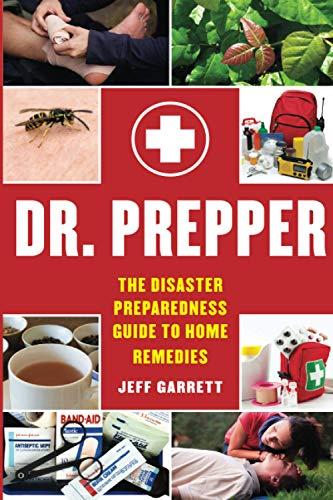 Dr. Prepper: The Disaster Preparedn…