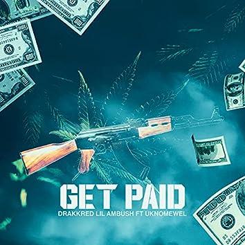 Get Paid (feat. Uknomewel LilKev Loksmif)