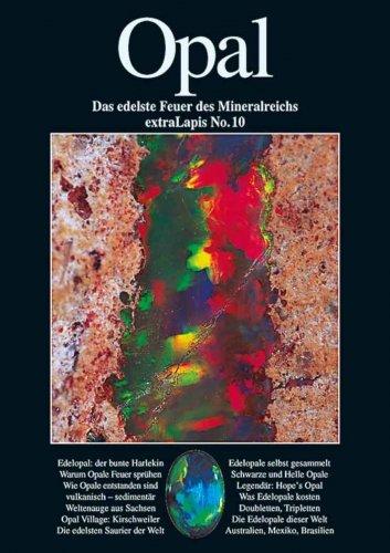 extraLAPIS Nr. 10 - Opal (Das edellste Feuer des Mineralreichs) {Broschiertes Paperback} (extraLapis)