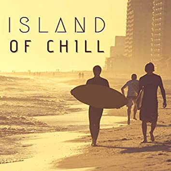 Island of Chill - 20 Relaxing Tracks
