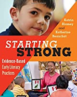 Starting Strong: Evidence-Based Early Literacy Practices