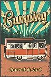 Camping: Journal de bord - Carnet de voyage pour les voyages en camping-car, caravane ou tente: Carnet de camping - grand carnet de bord - 130 pages ... | environ DIN A5 | Cadeau pour les campeurs