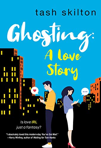 Ghosting: A Witty, Heartfelt, & Modern Love Story (English Edition)