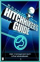 Het transgalactisch liftershandboek (Hitchhiker's guide Book 1)