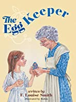 The Egg Keeper