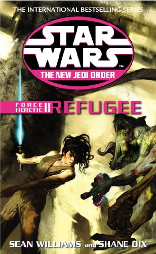 Star Wars: The New Jedi Order - Force Heretic II Refugee (English Edition)