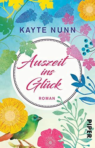 Buchseite und Rezensionen zu 'Auszeit ins Glück: Roman' von Kayte Nunn