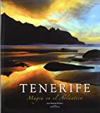 Tenerife: Magia en el Atlantico