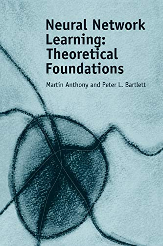 Compare Textbook Prices for Neural Network Learning: Theoretical Foundations 1 Edition ISBN 9780521118620 by Anthony, Martin