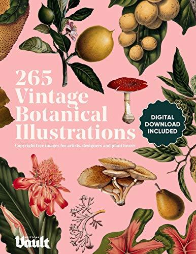 Vintage Botanical Illustration: Copyright-Free Images for Artists, Designers and Plant Lovers