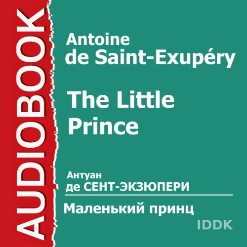 The Little Prince                   De :                                                                                                                                 Antoine de Saint-Exupéry                               Lu par :                                                                                                                                 Babanova Maria,                                                                                        Konsovsky Alexey,                                                                                        Izmajlovskaya Elena,                   and others                 Durée : 1 h et 10 min     Pas de notations     Global 0,0