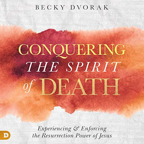 Conquering the Spirit of Death cover art