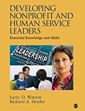 Developing Nonprofit and Human Service Leaders: Essential Knowledge and Skills