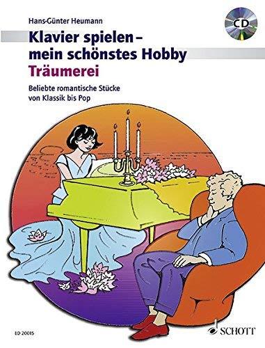 Träumerei: Beliebte romantische Klavierstücke von Klassik bis Pop. Klavier. Ausgabe mit CD. (Klavier spielen - mein schönstes Hobby) by Hans-Günter Heumann(25. Juni 2007)