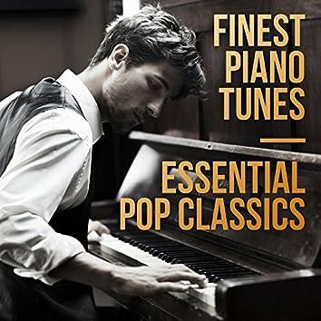 Finest Piano Tunes: Essential Pop Classics