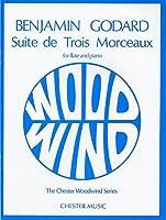 Benjamin Godard: Suite de trois Morceaux Op. 116
